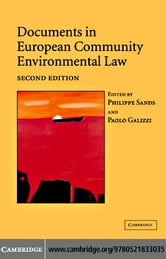 Docs European Comm Environ Law 2nd Edition ebook by Sands, Philippe