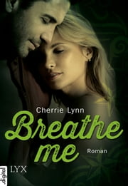 Breathe me ebook by Cherrie Lynn