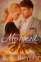Every Miraculous Moment (Hyena Heat Six) ebook by