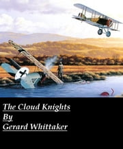 The Cloud Knights ebook by Gerard Whittaker