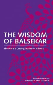 Wisdom of Balsekar ebook by Ramesh S. Balsekar