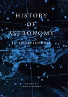 History of Astronomy ebook by John Lankford