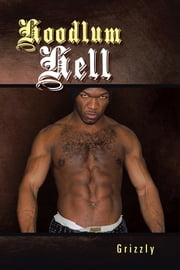 Hoodlum Hell ebook by Grizzly