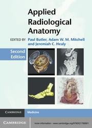 Applied Radiological Anatomy ebook by Paul Butler,Adam Mitchell,Jeremiah C. Healy