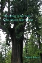 The Story of the Trees with Hands that Moved ebook by Tranz Denz