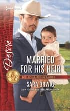 Married for His Heir ebook by Sara Orwig