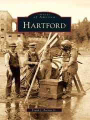 Hartford ebook by Frank J. Barrett Jr.