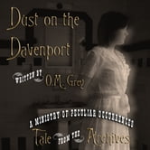 Dust on the Davenport ebook by O M Grey