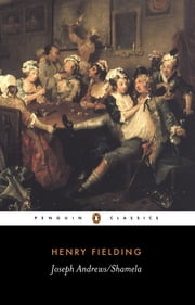 Joseph Andrews & Shamela ebook by Henry Fielding, Judith Hawley, Judith Hawley
