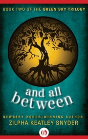 And All Between ebook by Zilpha Keatley Snyder