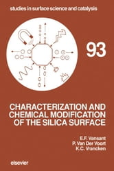 Characterization and Chemical Modification of the Silica Surface ebook by Vansant, E.F.