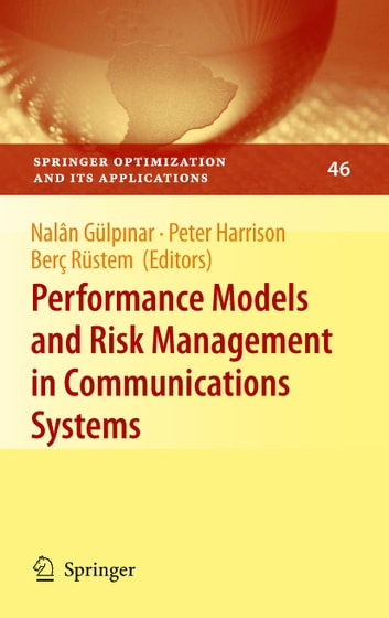 Performance Models and Risk Management in Communications Systems ebook by