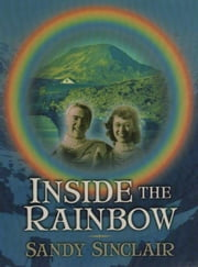 Inside The Rainbow ebook by Sandy Sinclair