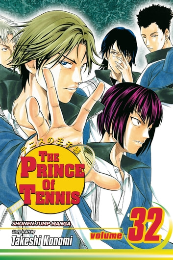 The Prince of Tennis, Vol. 32 - Two of a Cunning Kind ebook by Takeshi Konomi