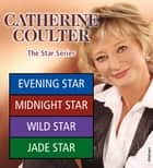 Catherine Coulter: The Star Series ebook by Catherine Coulter
