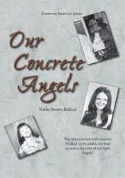 Our Concrete Angels ebook by Kathy L Ballard