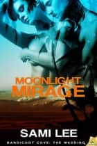 Moonlight Mirage ebook by Sami Lee