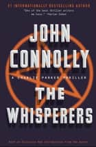 The Whisperers - A Charlie Parker Thriller ebook by John Connolly
