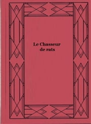 Le Chasseur de rats ebook by Gustave Aimard