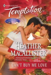 Can't Buy Me Love ebook by Heather MacAllister