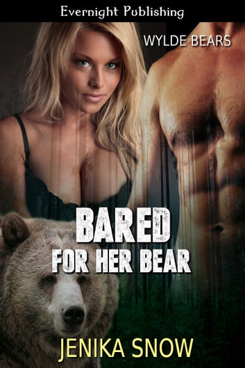 Bared for Her Bear ebook by Jenika Snow