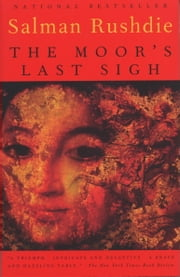 The Moor's Last Sigh ebook by Salman Rushdie
