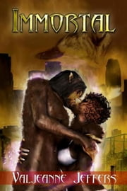 Immortal ebook by Valjeanne Jeffers