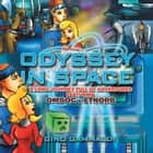 Odyssey in Space - A Long Journey Full of Adventures Featuring Omsoc & Etnorb ebook by Gino Gammaldi