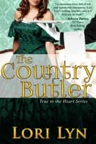 The Country Butler ebook by Lori Lyn