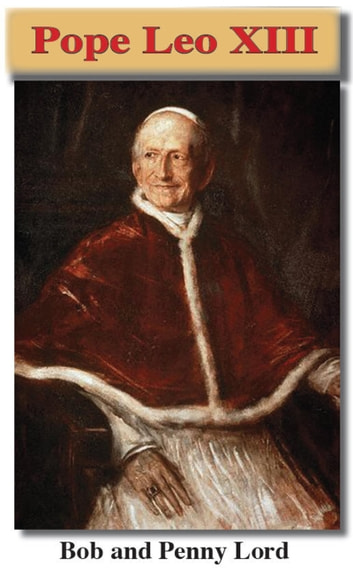 Pope Leo XIII ebook by Penny Lord,Bob Lord