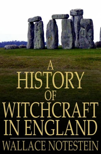 a history of witchcraft in england A chronological view of major events in the history of europe's witch hunts: accusations  one of the periods of frequent witchcraft trials in england.