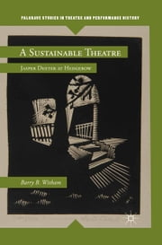 A Sustainable Theatre - Jasper Deeter at Hedgerow ebook by Kobo.Web.Store.Products.Fields.ContributorFieldViewModel