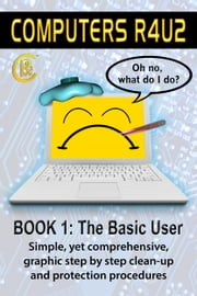 Computers R4U2 Book 1: The Basic User ebook by Edward Henheffer