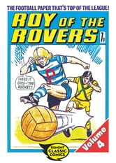Roy of the Rovers Volume 4 ebook by Tom Tully,David Sque