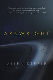 Arkwright ebook by Allen Steele