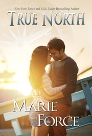True North ebook by Marie Force