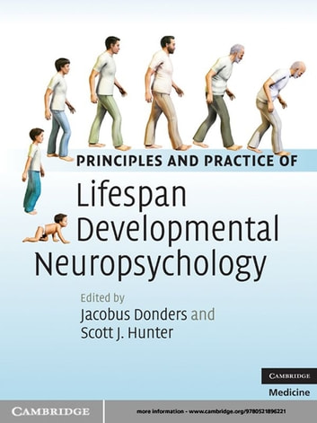 Principles and practice of lifespan developmental neuropsychology principles and practice of lifespan developmental neuropsychology ebook by fandeluxe Gallery