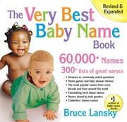 The Very Best Baby Name Book - 60,000+ Names ebook by Bruce Lansky