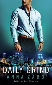 Daily Grind ebook by Anna Zabo