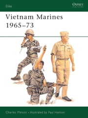 Vietnam Marines 1965?73 ebook by Charles Melson,Paul Hannon