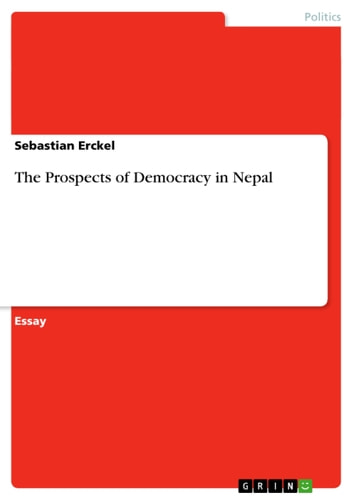 The Prospects of Democracy in Nepal ebook by Sebastian Erckel