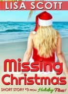 Missing Christmas ebook by Lisa Scott