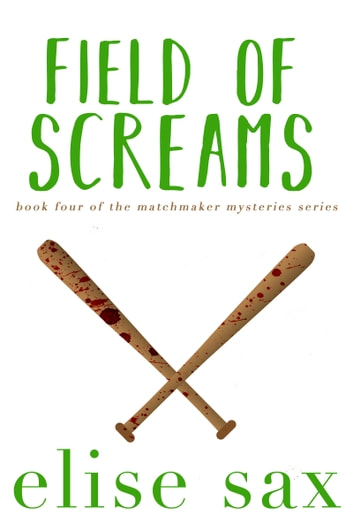Field of Screams ebook by Elise Sax