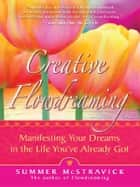 Creative Flowdreaming ebook by Summer McStravick