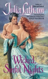 Wicked, Sinful Nights ebook by Julia Latham