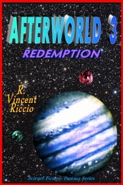 Afterworld 3: Redemption ebook by R. Vincent Riccio