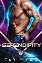 Serendipity ebook by Carly Fall