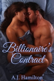 Billionaire's Contract (The Billionaire's BBW #1) ebook by A.J. Hamilton