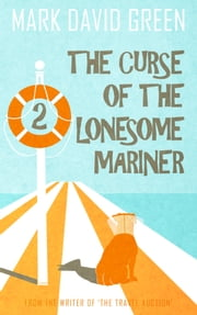 The Curse of the Lonesome Mariner (Part 2) ebook by Mark Green