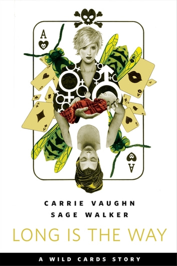 Long is the Way - A Tor.com Original ebook by Carrie Vaughn,Sage Walker